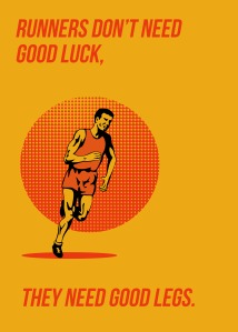 Poster greeting card illustration showing a marathon triathlete runner running done in retro style with words Runners don't need good luck, they need good legs.